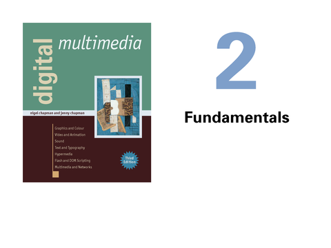 Digital Multimedia 02Fundamentals Page01